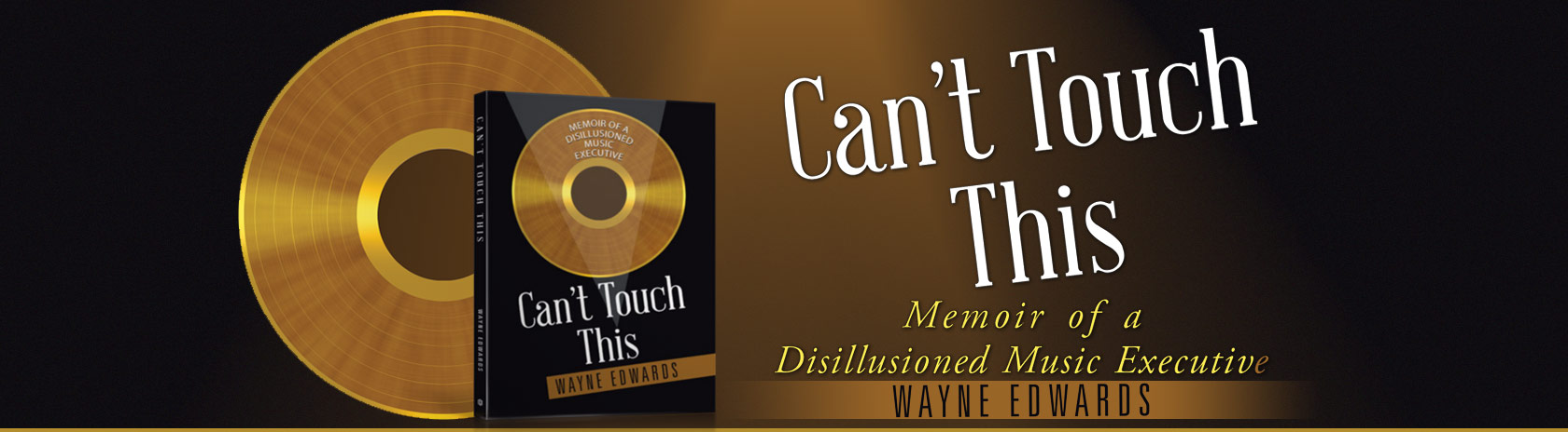Can't Touch This by Wayne Edwards